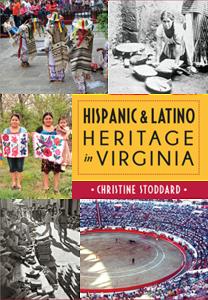 Hispanic & Latino Heritage in Virginia [Paperback]